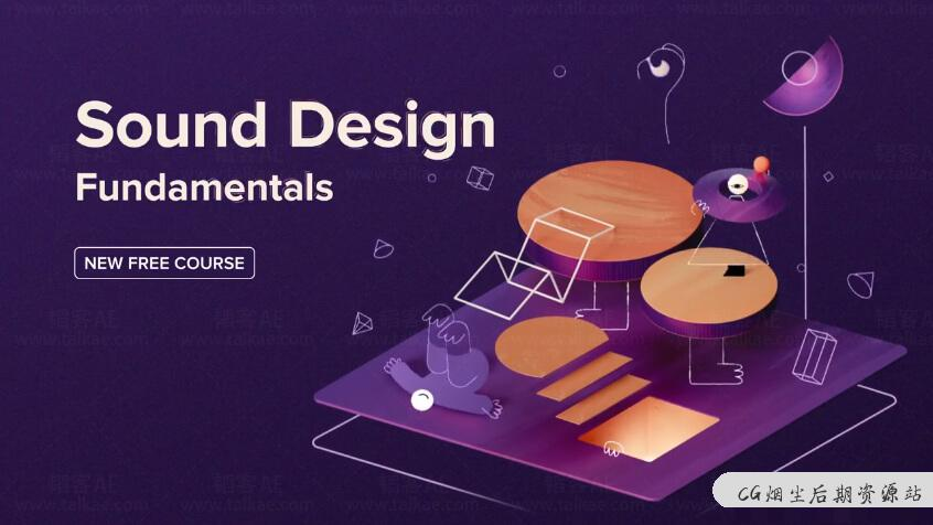 MG动画音效配乐背景音乐设计教程 Sound Design for Animation MDS-CG烟尘后期资源站