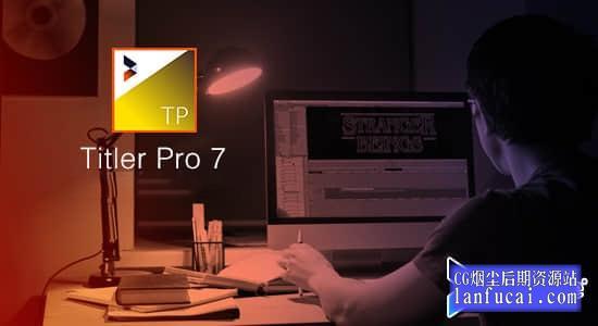 AE/PR/AVID/EDIUS/VEGAS插件-专业文字标题字幕制作工具NewBlueFX Titler Pro 7.3 Build 200903 Ultimate Win破解版